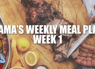 Mama's Weekly Meal Plan Week 1